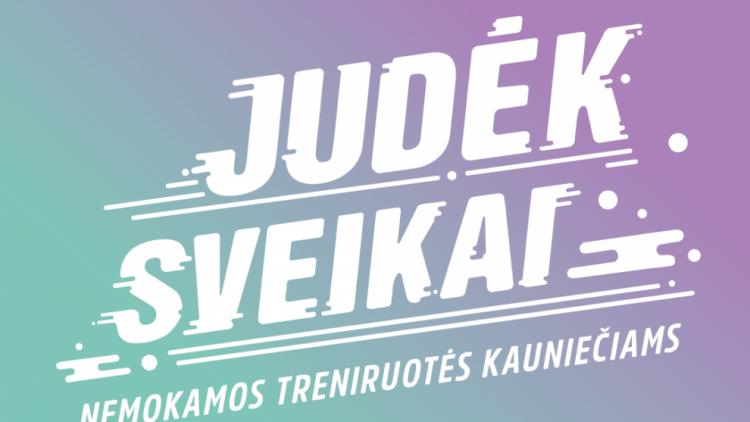 https://www.kaunieciams.lt/wp-content/uploads/2018/09/naujas-judek-sveikai-sezonas-dar-daugiau-nemokamu-treniruociu.png