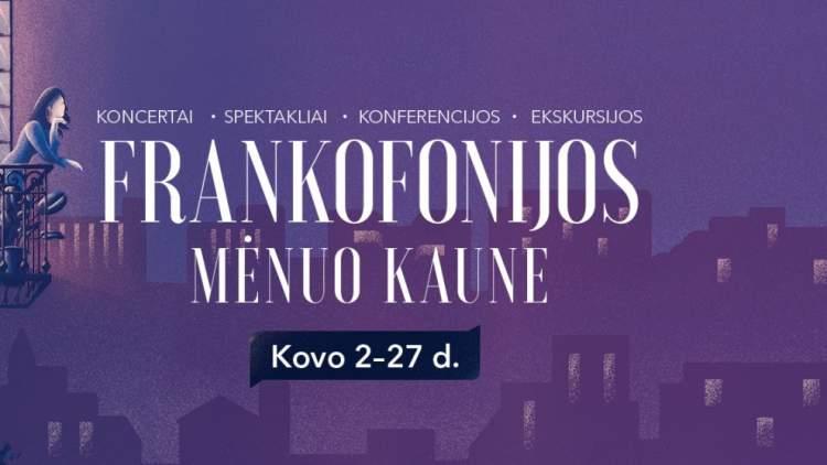 https://www.kaunieciams.lt/wp-content/uploads/2019/02/i-kauna-grizta-frankofonijos-menuo.jpg