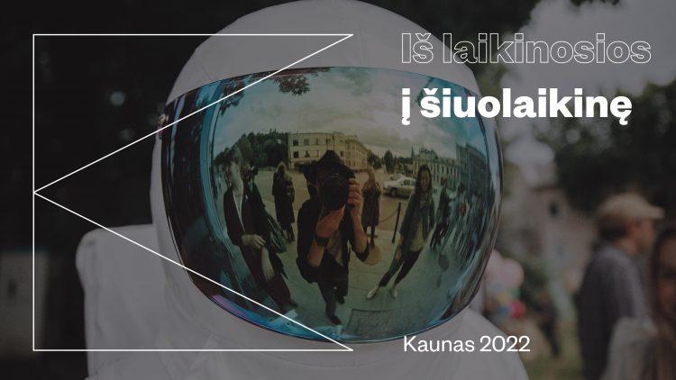 https://www.kaunieciams.lt/wp-content/uploads/2019/02/kaunas-2022-vienu-zingsniu-arciau-suolaikines-sostines.jpg